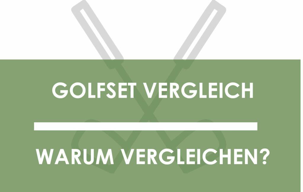 Golfschlägerset Vergleich