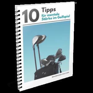 10 Tipps für mentale Stärke im Golfspiel
